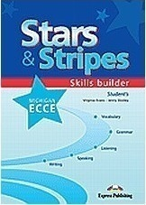 Stars & Stripes Michigan ECCE: Skills Builder: Student's Book