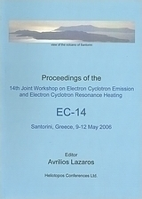 Proceedings of the 14th Joint Workshop on Electron Cyclotron Emission and Electron Cyclotron Resonance Heating EC-14
