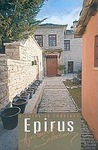 Epirus: Agrotourist Selections: A Guide to Lodgings