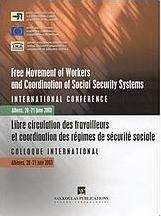Free Movement of Workers and Coordination of Social Security Systems