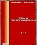 Tests for the First Certificate Examination