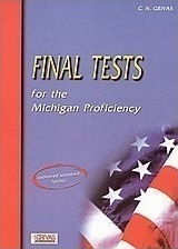 Final Tests for the Michigan Proficiency