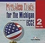 Practice Tests for the Michigan ECCE 2: Class A...