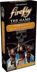 Gale Force Nine Firefly: Pirates & Bounty Hunters Expansion