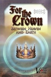 Victory Point Games For The Crown Expansion 3 Between Heaven and Earth