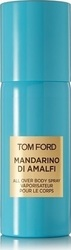 Tom Ford Mandarino Di Amalfi Spray 150ml