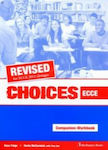 CHOICES ECCE COMPANION & WORKBOOK REVISED