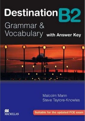 DESTINATION GRAMMAR & VOCABULARY B2 Student 's Book (+ KEY) 2008