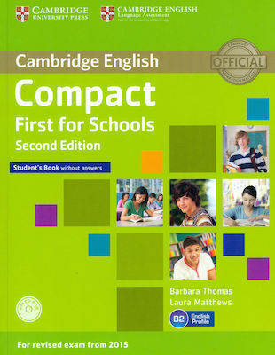 COMPACT FIRST FOR SCHOOLS ST/BK (+CD-ROM) 2015