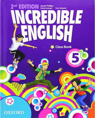INCREDIBLE ENGLISH 5 Student 's Book 2nd edition