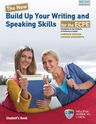 BUILD UP YOUR WRITING AND SPEAKING SKILLS ECPE Student 's Book