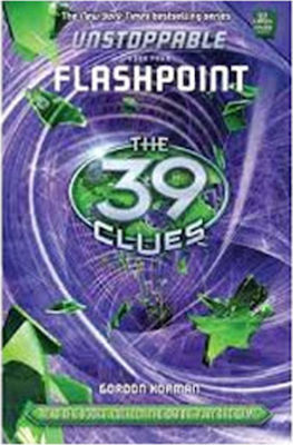 SCHOLASTIC THE 39 CLUES FLASHPOINT BOOK FOUR